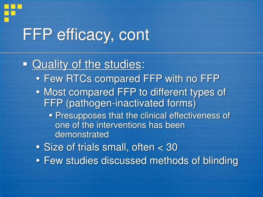 FFP efficacy, cont