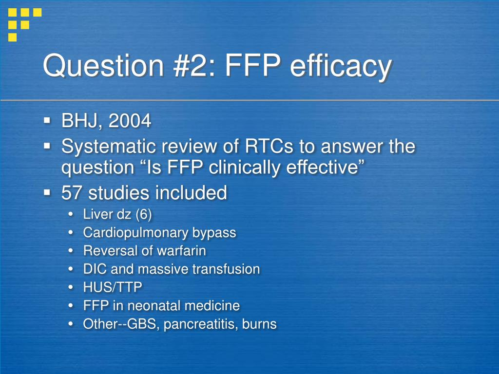 Question #2: FFP efficacy