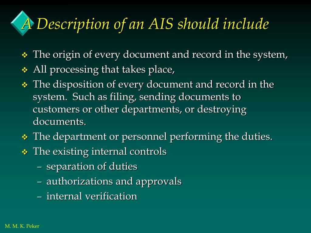 A Description of an AIS should include