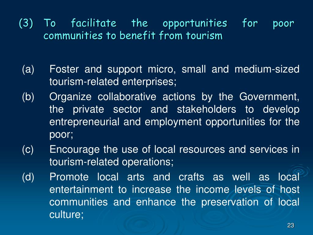 (3)	To facilitate the opportunities for poor communities to benefit from tourism