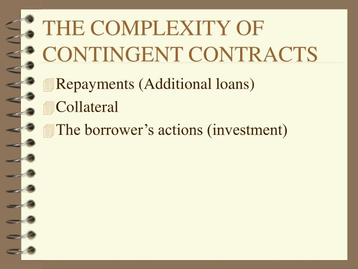 The complexity of contingent contracts l.jpg