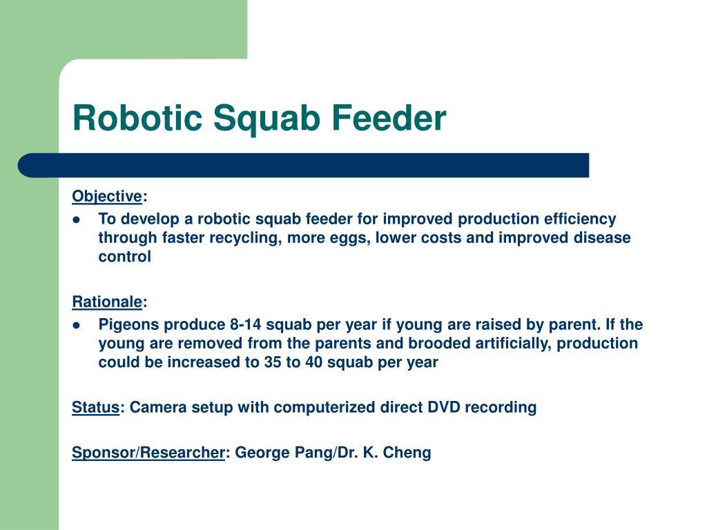 Robotic Squab Feeder