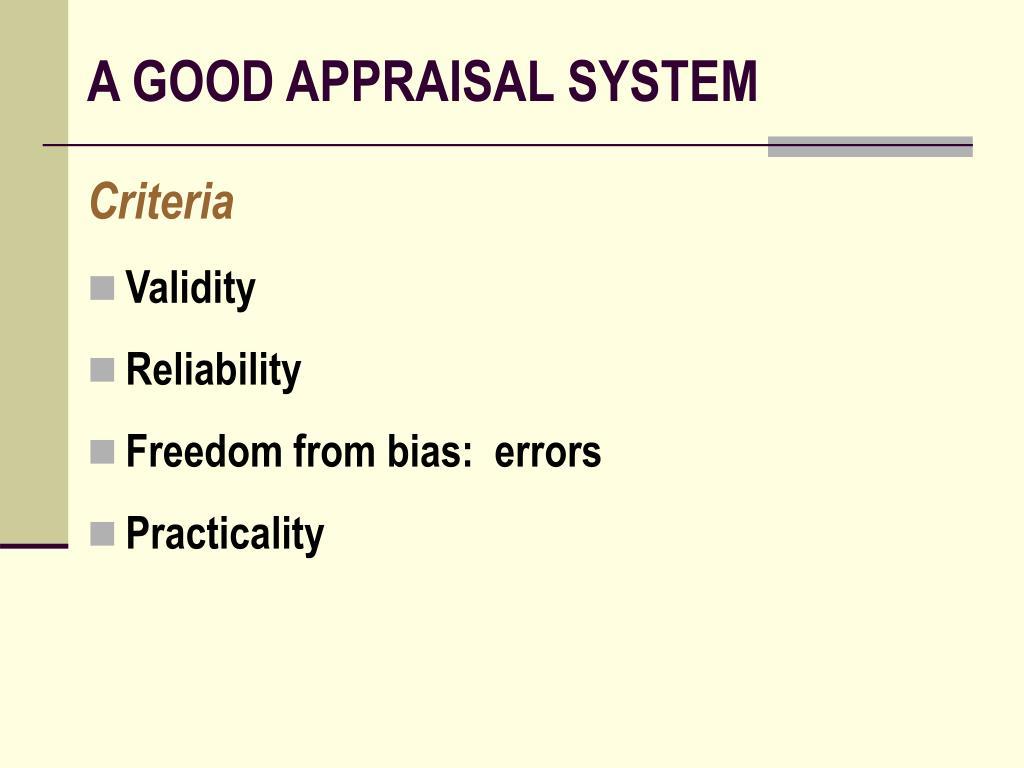 A GOOD APPRAISAL SYSTEM