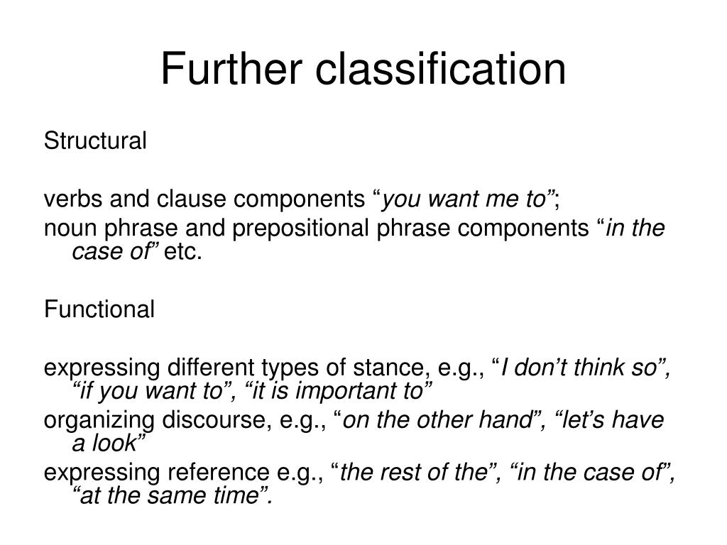 Further classification