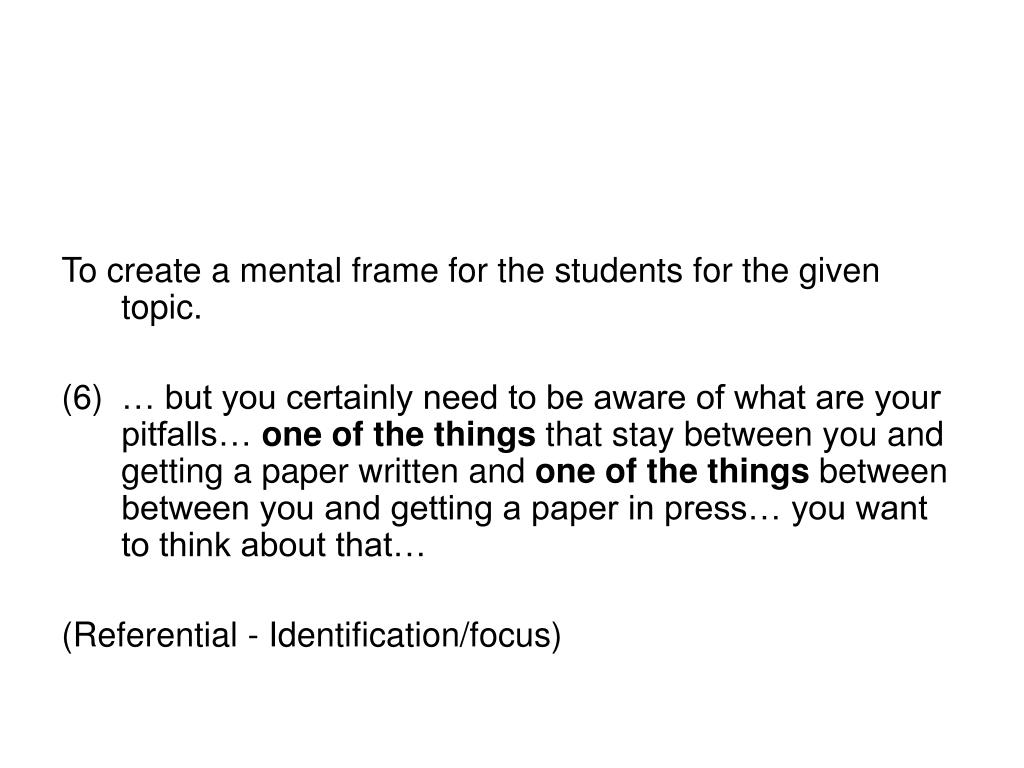 To create a mental frame for the students for the given topic.