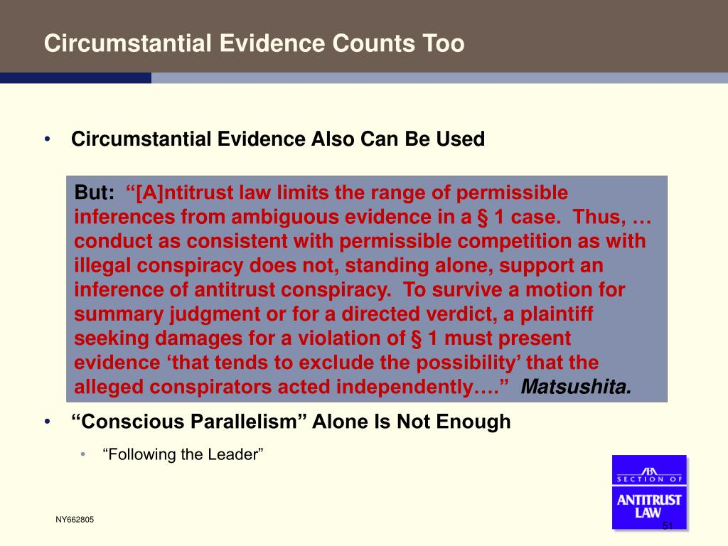 Circumstantial Evidence Counts Too