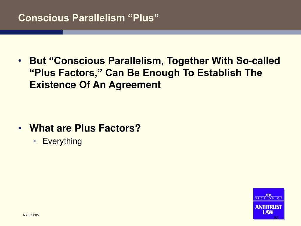 "Conscious Parallelism ""Plus"""