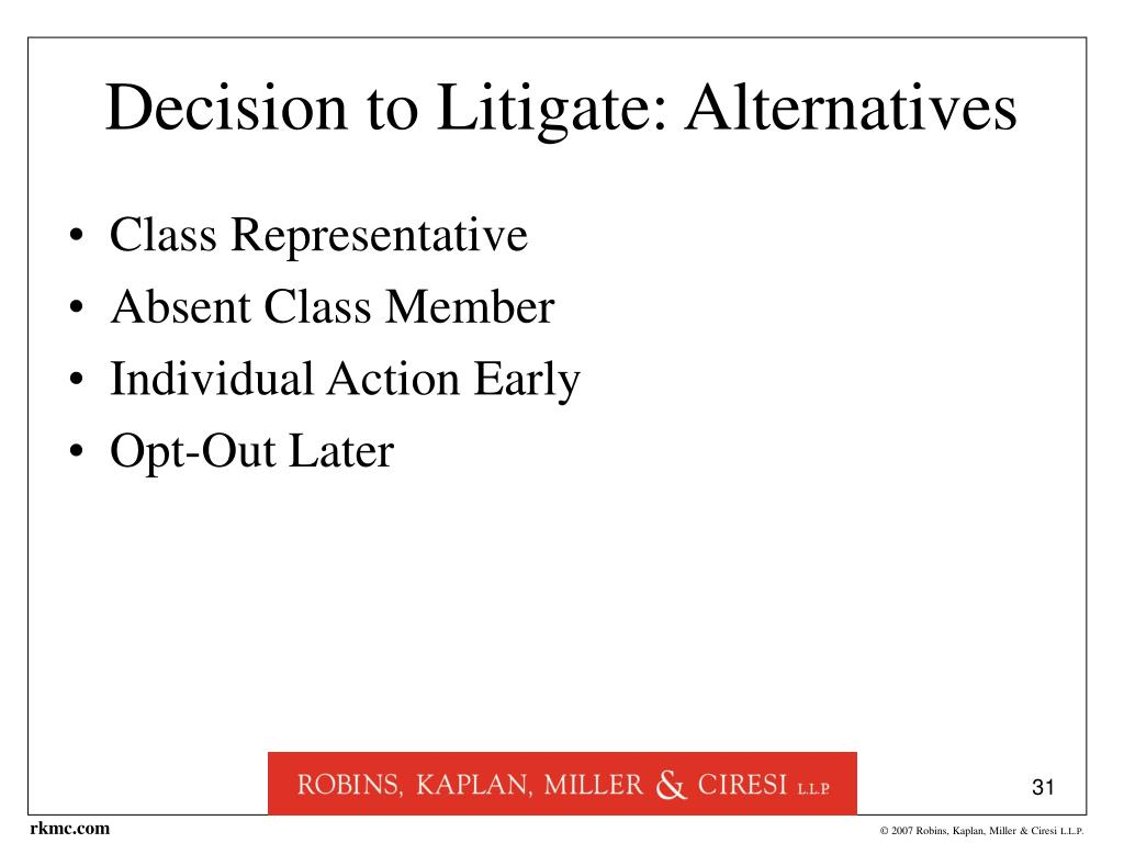 Decision to Litigate: Alternatives