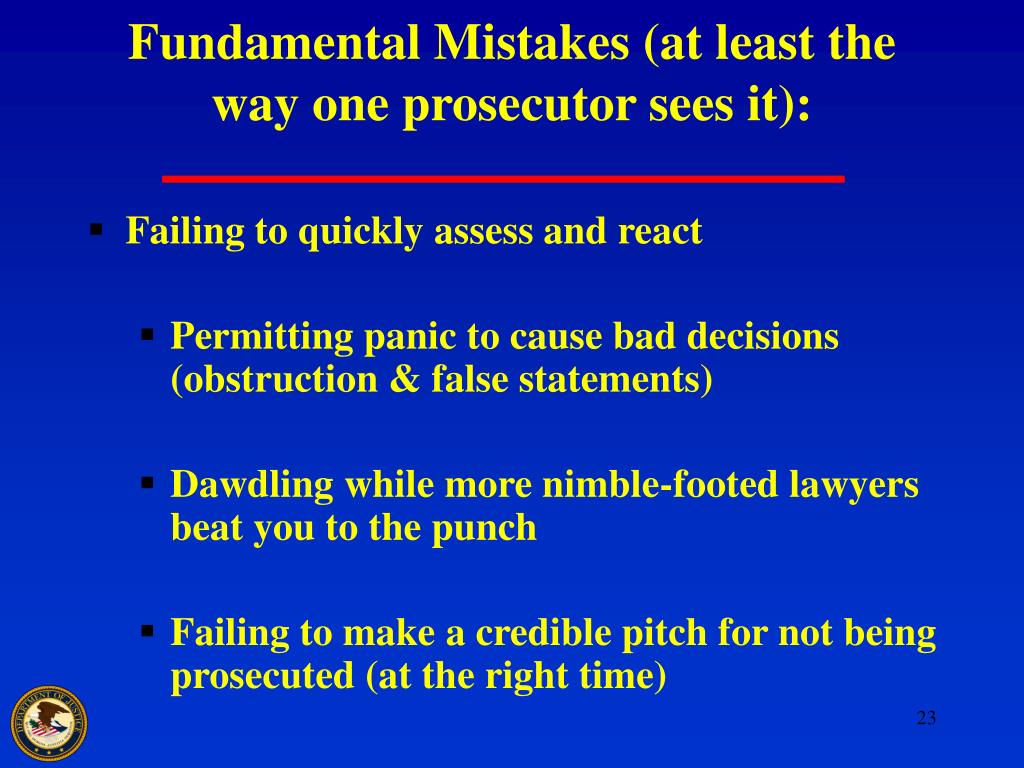 Fundamental Mistakes (at least the way one prosecutor sees it):