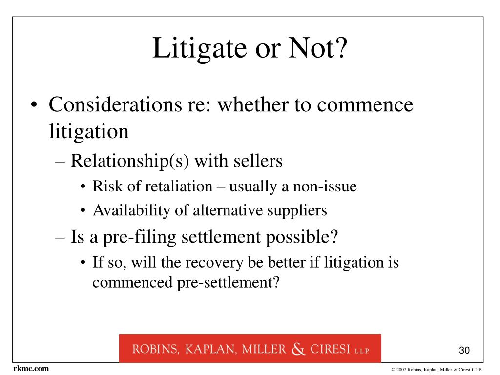 Litigate or Not?