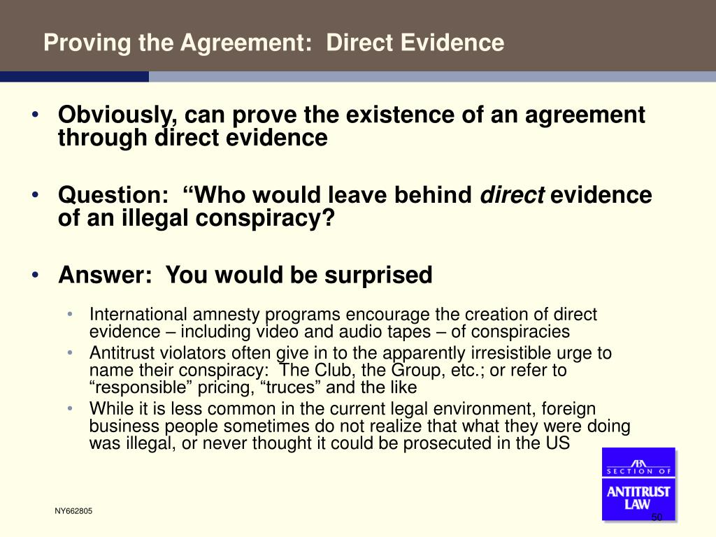 Proving the Agreement:  Direct Evidence