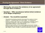 proving the agreement direct evidence