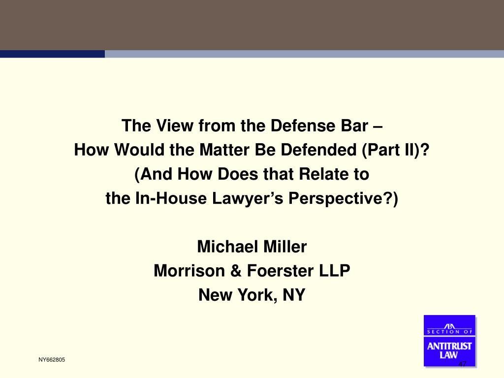 The View from the Defense Bar –