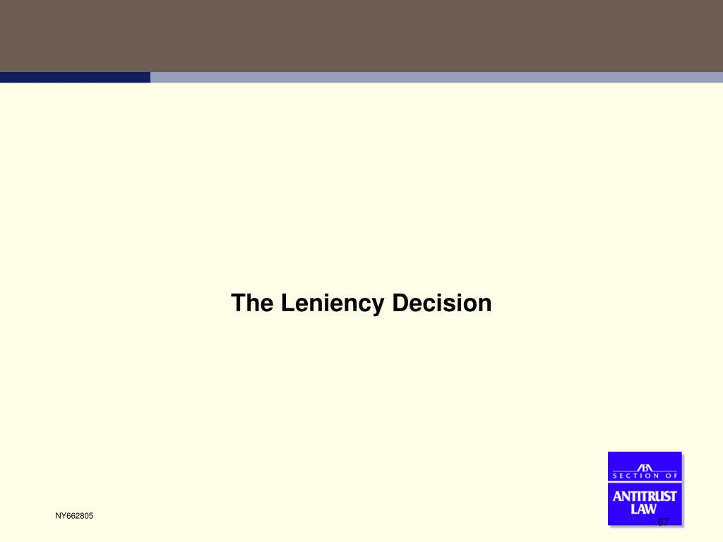 The Leniency Decision