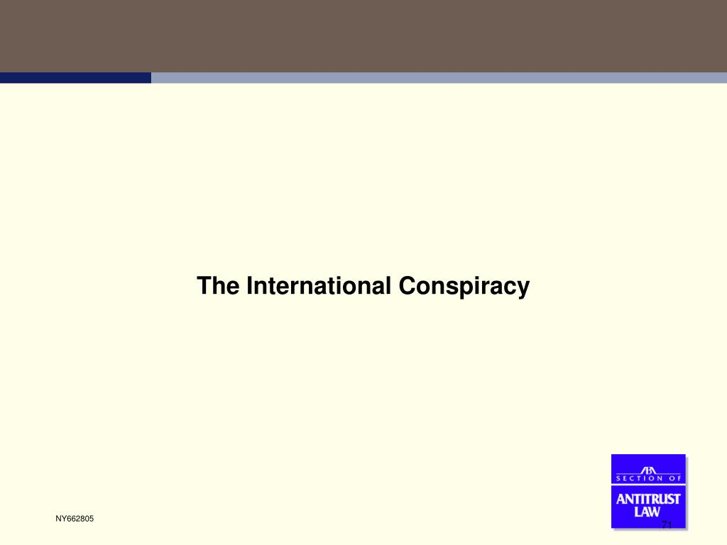 The International Conspiracy