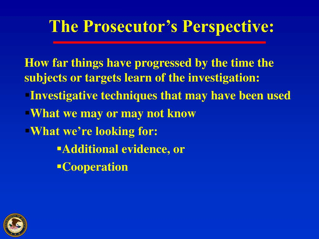 The Prosecutor's Perspective: