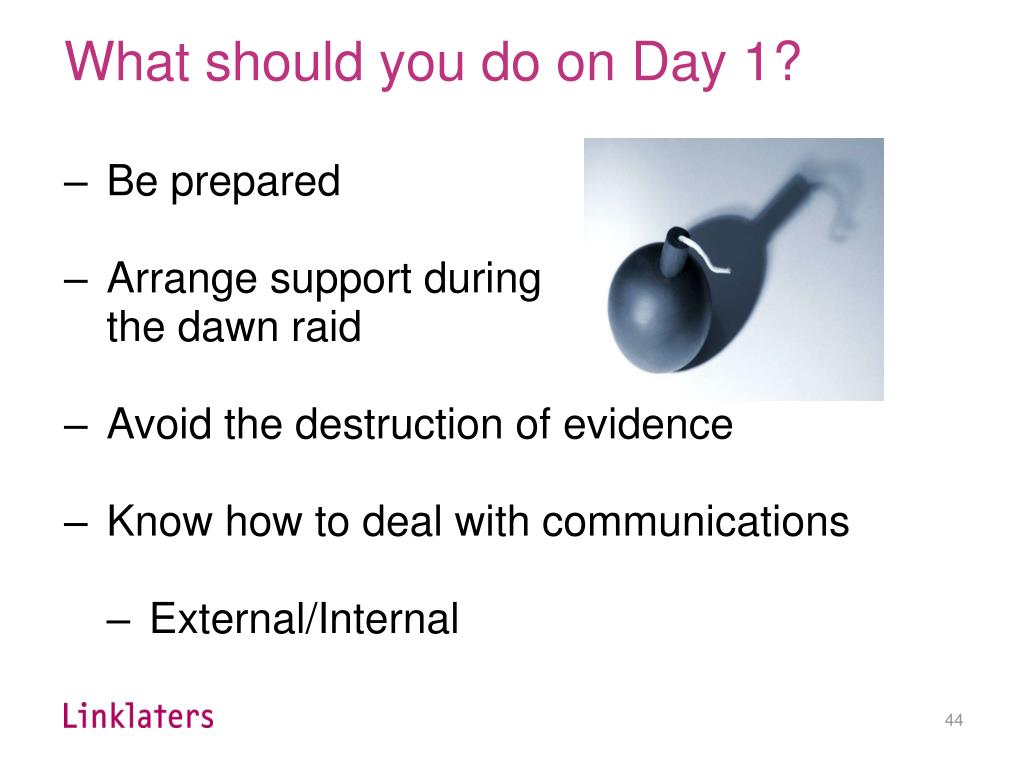 What should you do on Day 1?