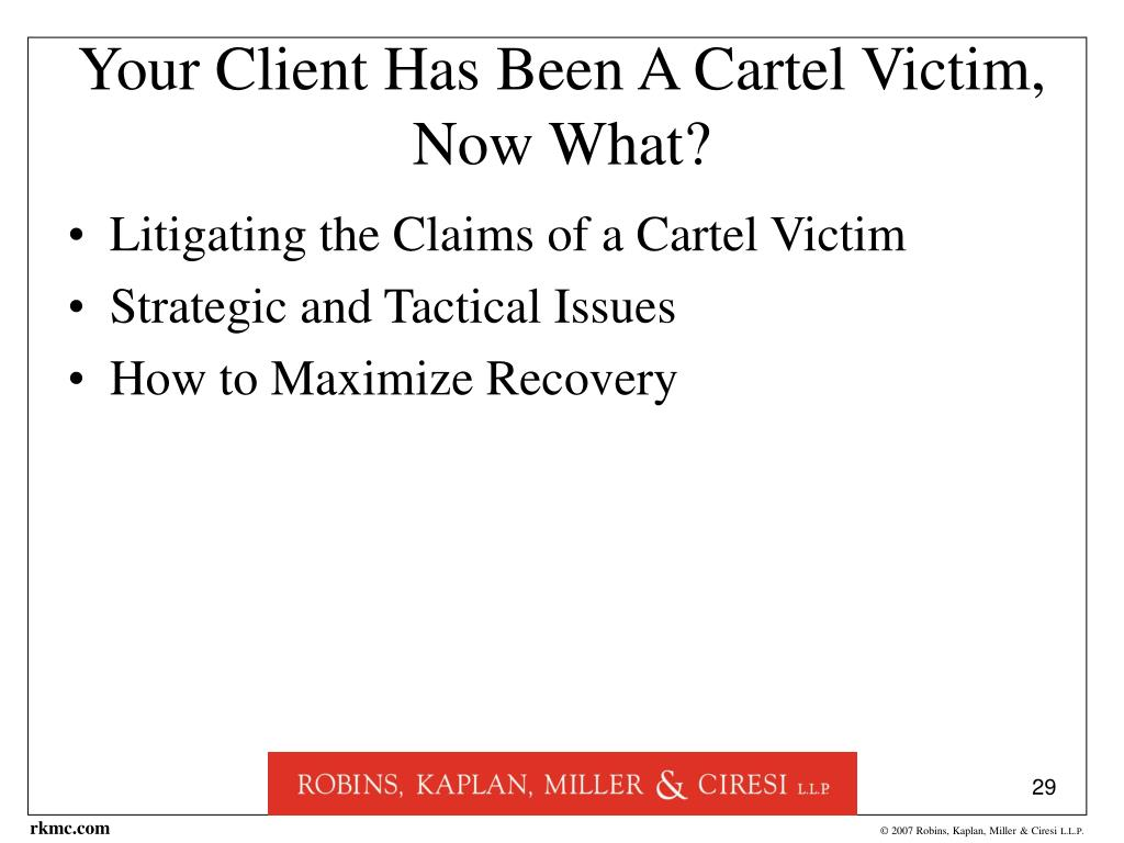 Your Client Has Been A Cartel Victim, Now What?