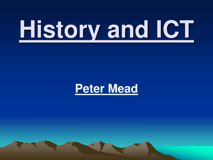 History and ICT