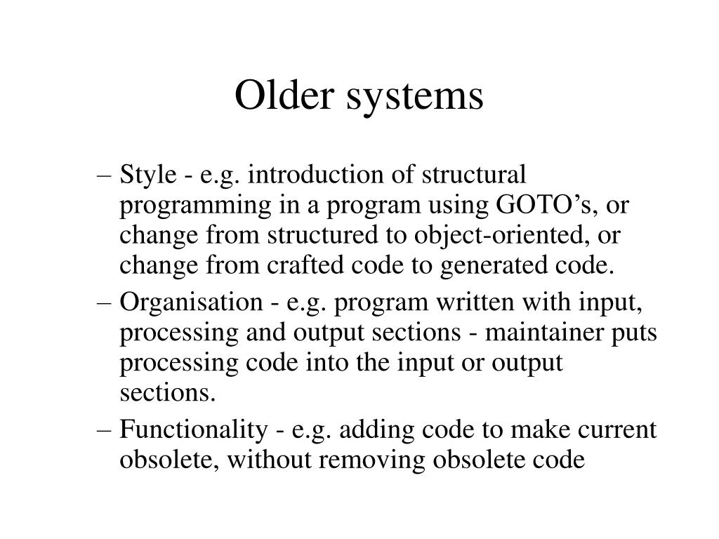 Older systems