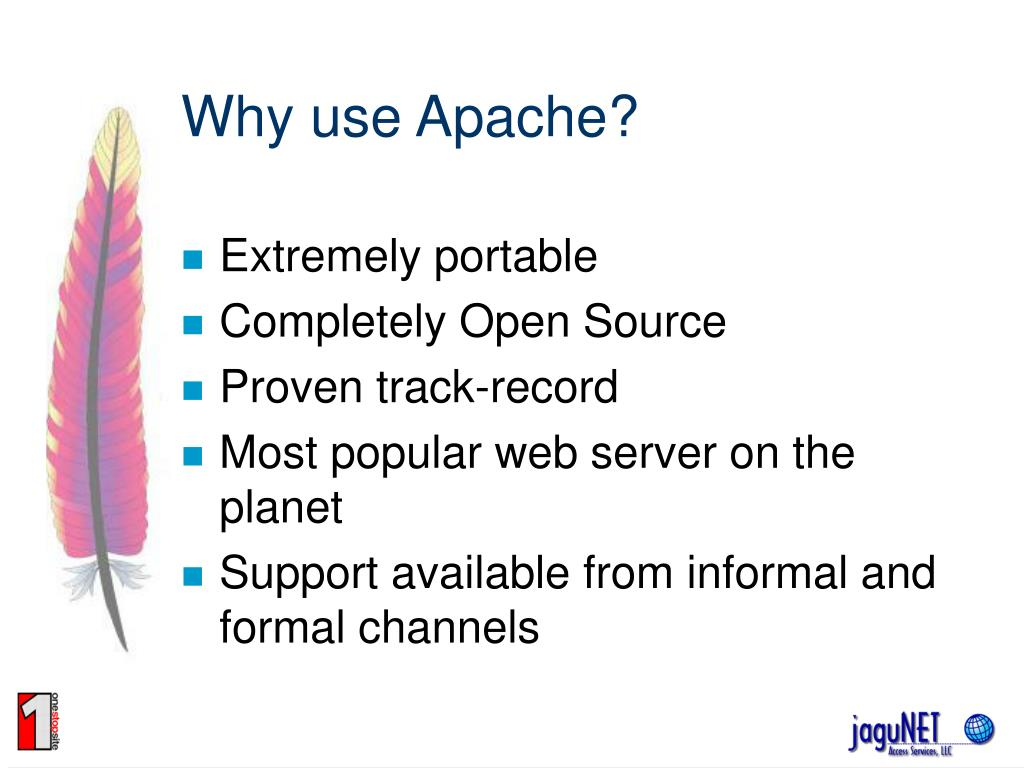 Why use Apache?