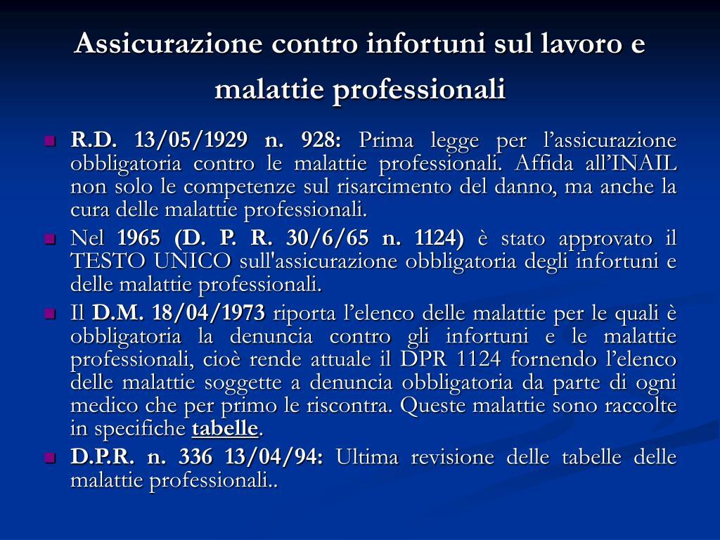 Assicurazione contro infortuni sul lavoro e malattie professionali