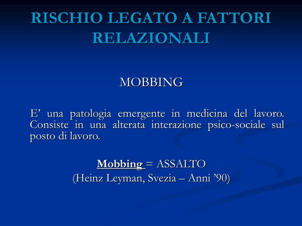 RISCHIO LEGATO A FATTORI RELAZIONALI
