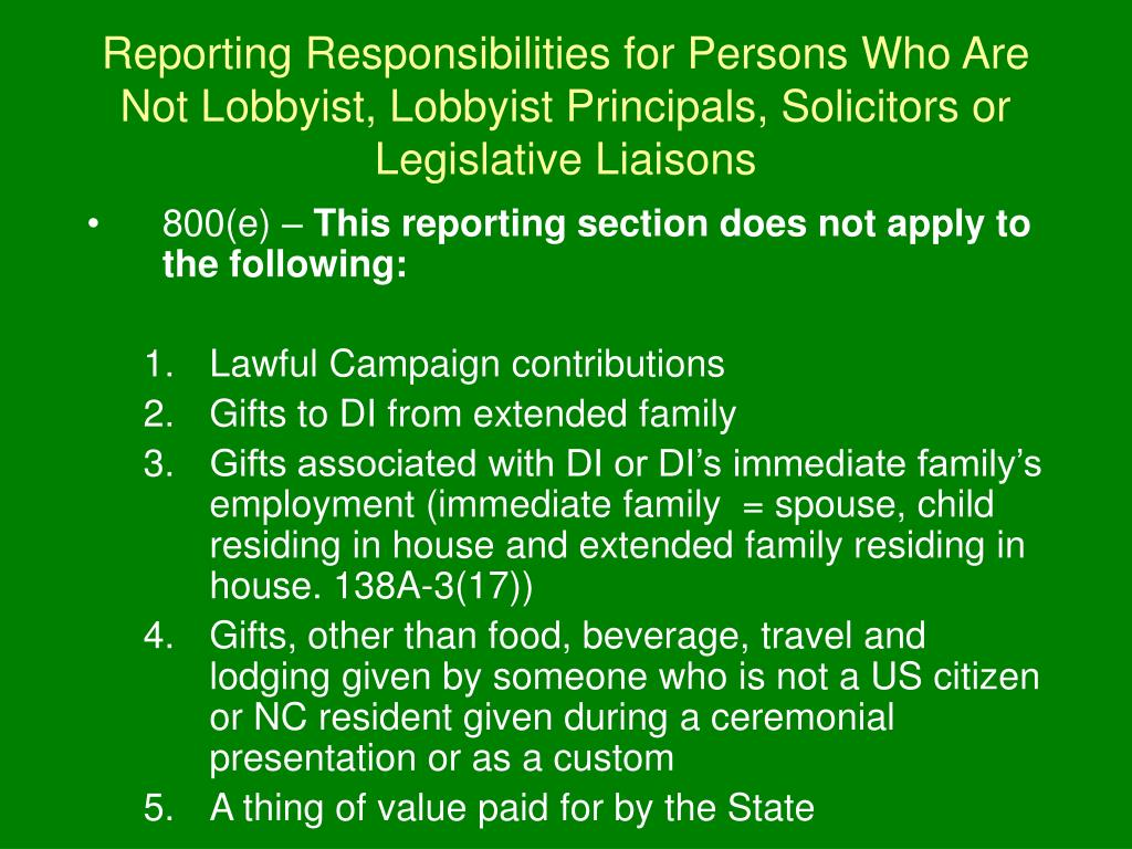 Reporting Responsibilities for Persons Who Are Not Lobbyist, Lobbyist Principals, Solicitors or Legislative Liaisons