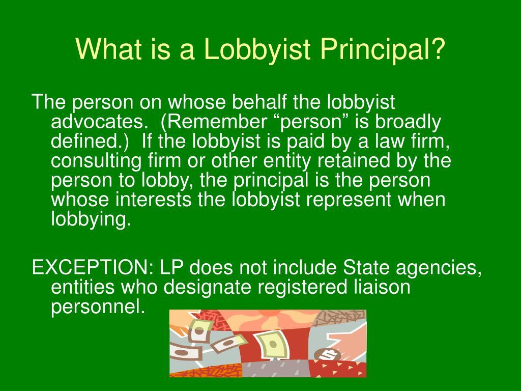What is a Lobbyist Principal?