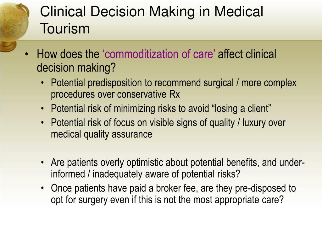 Clinical Decision Making in Medical Tourism