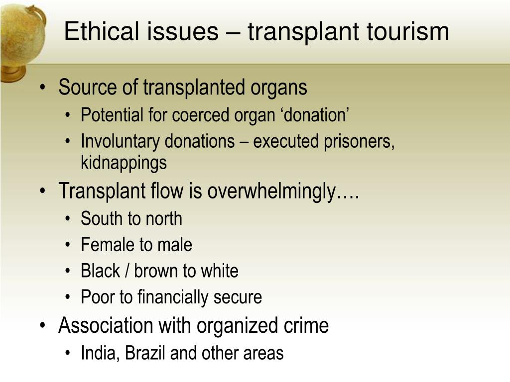 Ethical issues – transplant tourism