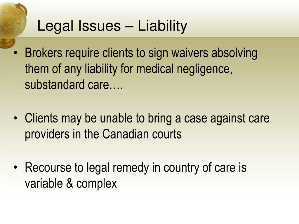 Legal Issues – Liability