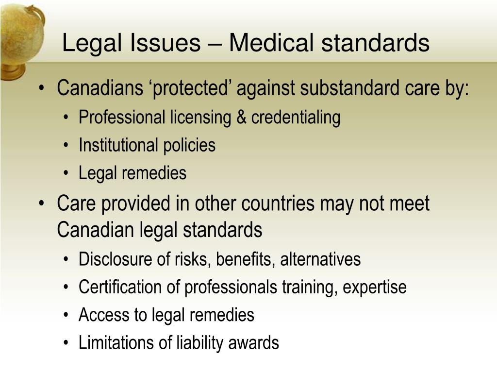 Legal Issues – Medical standards