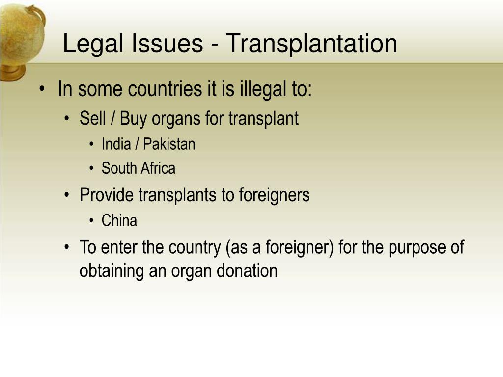 Legal Issues - Transplantation