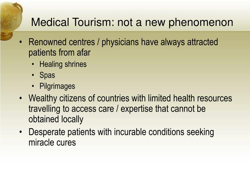 Medical Tourism: not a new phenomenon