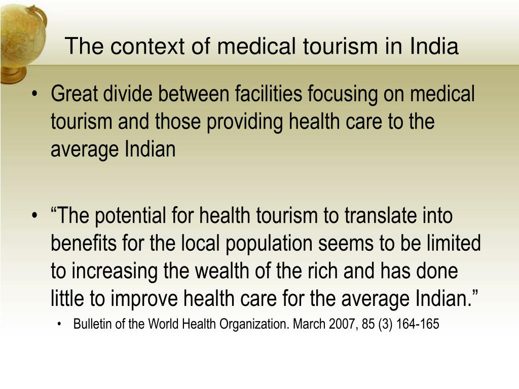 The context of medical tourism in India