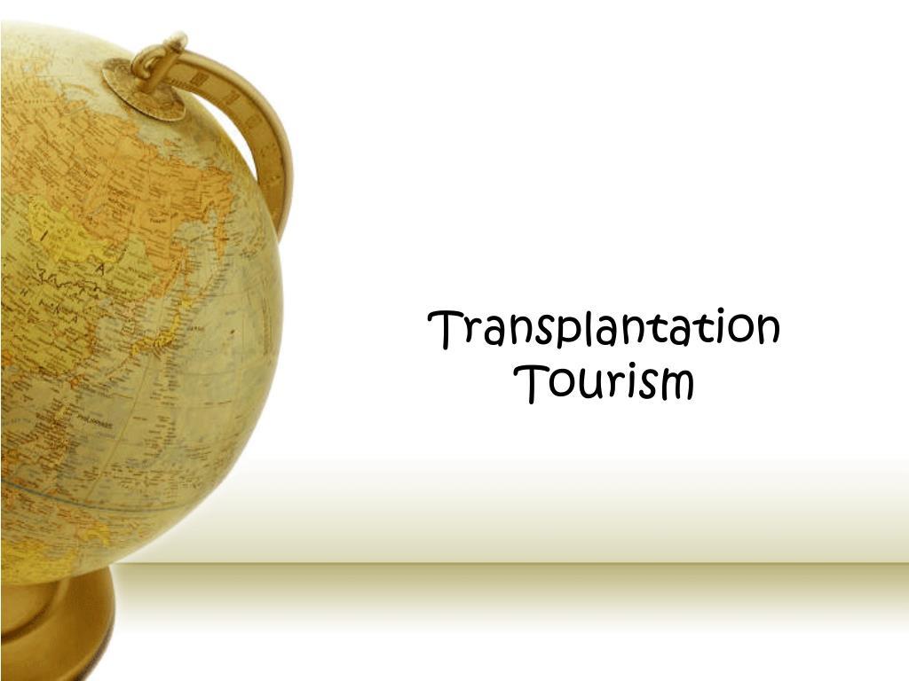 Transplantation Tourism