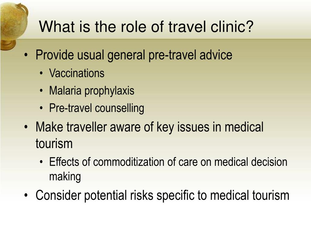 What is the role of travel clinic?