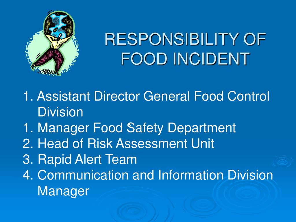 RESPONSIBILITY OF FOOD INCIDENT
