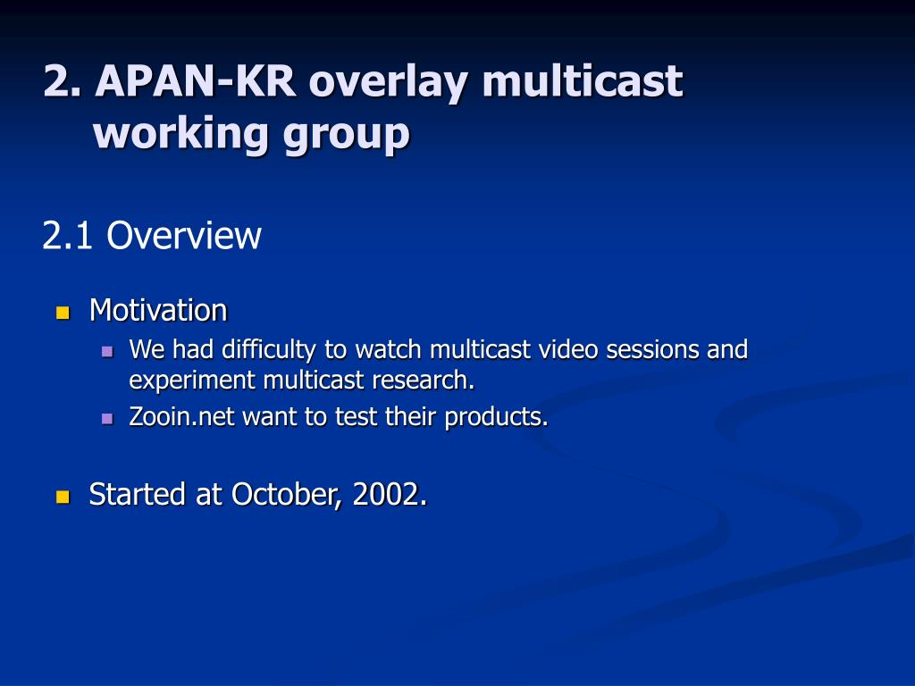 2. APAN-KR overlay multicast
