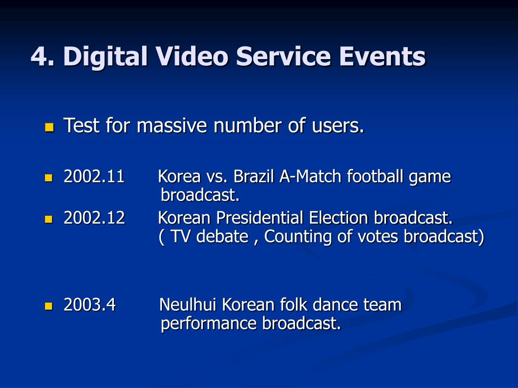 4. Digital Video Service Events