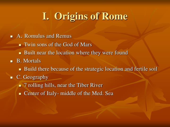 I.  Origins of Rome
