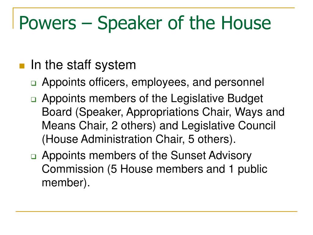 Powers – Speaker of the House