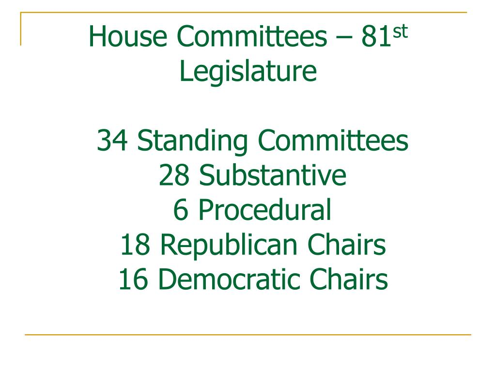 House Committees – 81
