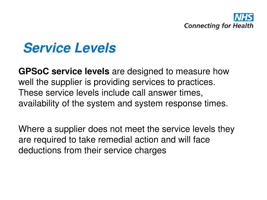 Service Levels