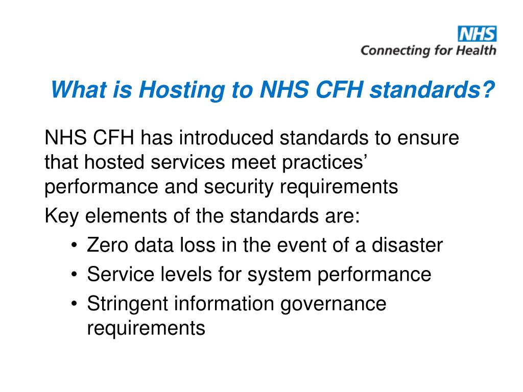 What is Hosting to NHS CFH standards?