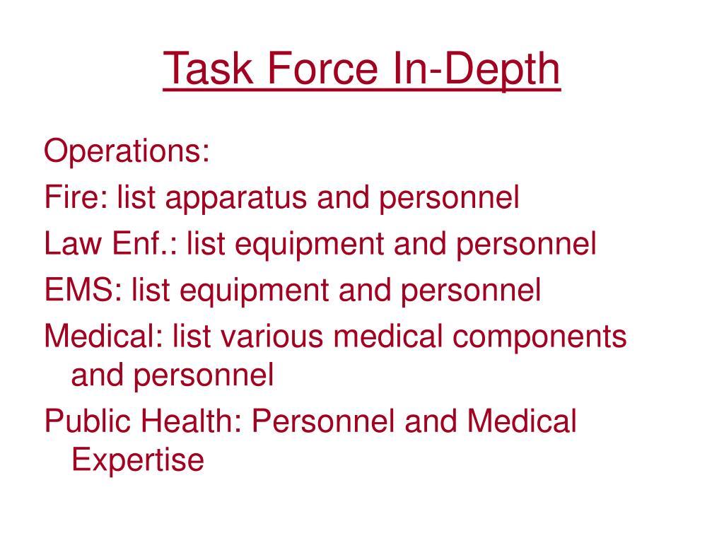 Task Force In-Depth