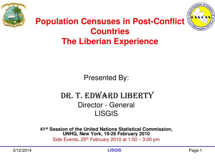 Population censuses in post conflict countries the liberian experience l.jpg
