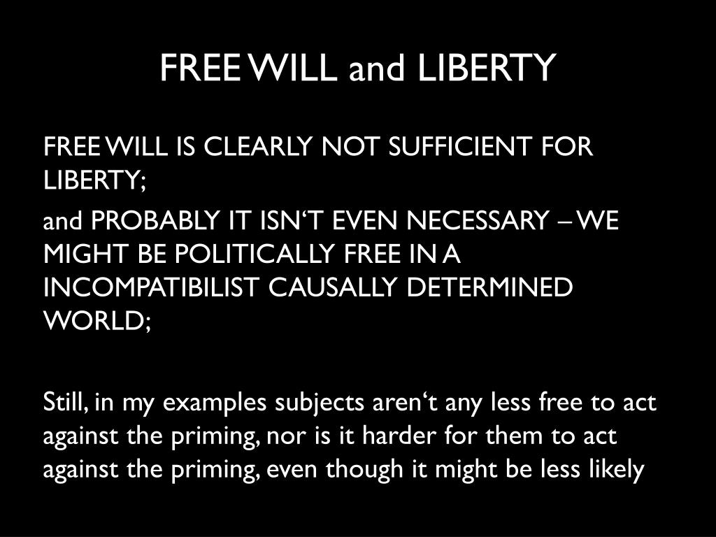 FREE WILL and LIBERTY
