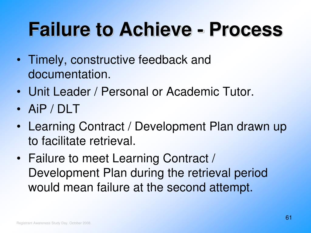 Failure to Achieve - Process